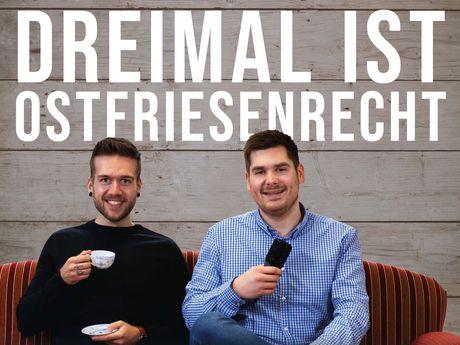Bild Podcast Dreimal ist Ostfriesenrecht mit den Protagonisten Marc und Hendrik aus Greetsiel